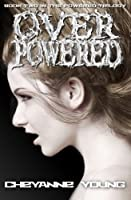 Overpowered (The Powered Trilogy, #2)