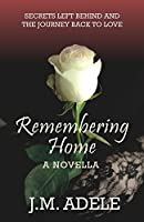 Remembering Home (Coming Home #1)