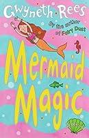 Mermaid Magic (Mermaids, #1)