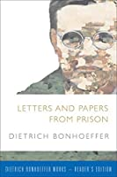 Letters and Papers from Prison (Dietrich Bonhoeffer Works)