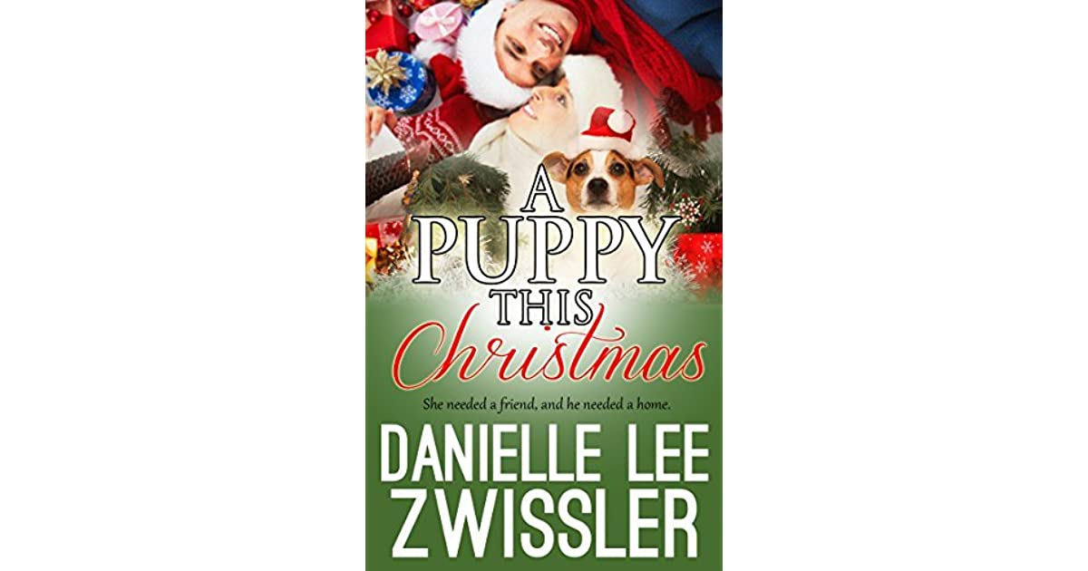 A Puppy This Christmas By Danielle Lee Zwissler