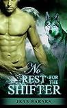 ROMANCE: No Rest For The Shifter (Shifter Romance, Alpha Male Romance, BBW Romance, Paranormal Romance)