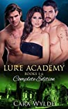 Lure Academy; Complete Edition (Lure Academy, #1 To #6)
