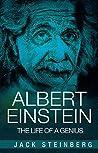 Albert Einstein: The Life of a Genius