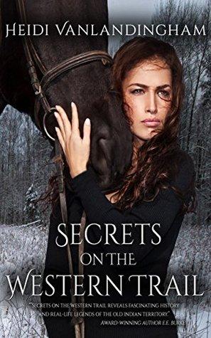 Trail of Secrets by Heidi Vanlandingham