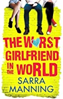 The Worst Girlfriend in the World