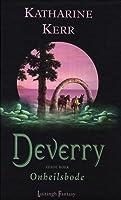 Onheilsbode (Deverry, #6)