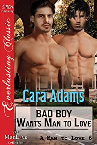 Bad Boy Wants Man to Love