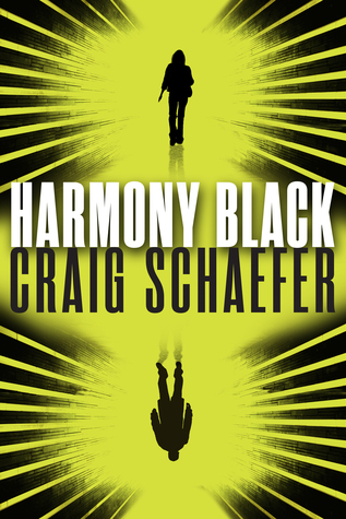 Harmony Black by Craig Schaefer