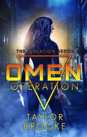 Omen Operation (Isolation, #1)