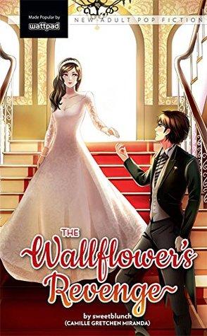 The Wallflower's Revenge by SweetBlunch