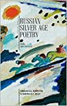 Russian Silver Age Poetry: Texts and Contexts (Cultural Syllabus)