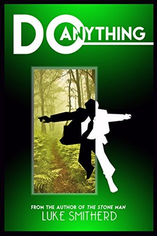 Do Anything - A Mysterious Science Fiction Tale