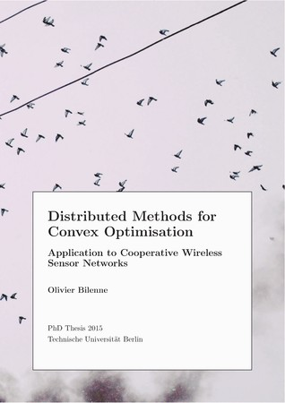 Distributed Methods for Convex Optimisation: Application to Cooperative Wireless Sensor Networks