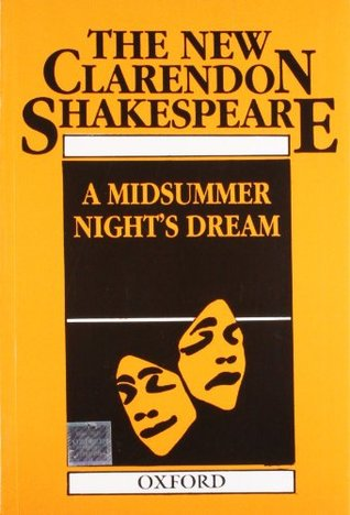 The New Clarendon Shakespeare: A Mid Summer Night's Dream