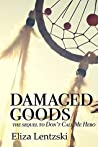 Damaged Goods (Don't Call Me Hero, #2)
