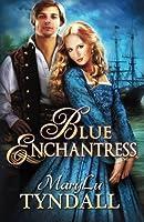 Blue Enchantress (Charles Towne Belles, #2)