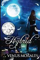 The Hybrid (The Hybrid #1)