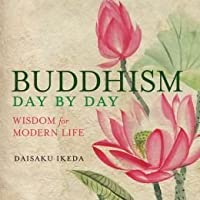 Buddhism: Day by Day; Wisdom for Modern Life