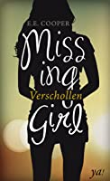 Missing Girl - Verschollen (Vanished, #1)