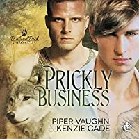 Prickly Business (Portland Pack Chronicles, #1)