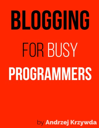 Blogging for Busy Programmers