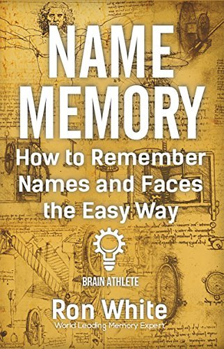 How to Remember Names and Faces the Ea