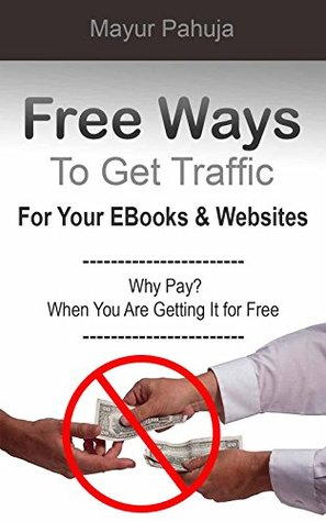 Free Ways To Get Traffic for Your E-Books And Websites