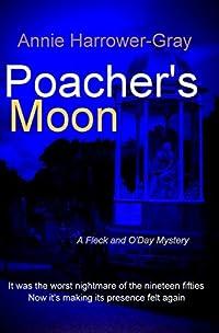 Poacher's Moon: A Fleck and O'Day Mystery