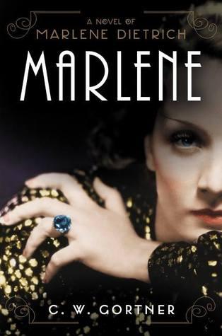 Marlene by C W  Gortner