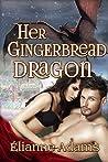 Her Gingerbread Dragon (Dragon Blood, #2)
