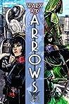 Sparx and Arrows by Dawn Vogel