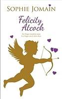 Felicity Atcock 1 (Felicity Atcock, #1-2)