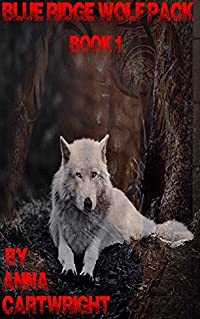 Blue Ridge Wolf pack (Cody and Kyle Book 1)