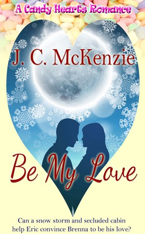 Be My Love (A Candy Hearts Romance)