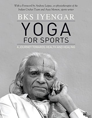 Yoga For Sports by B.K.S. Iyengar