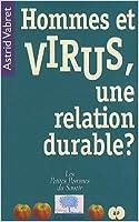 Hommes et virus, une relation durable ?