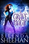 A Grave Magic (The Shadow Sorceress, #1)
