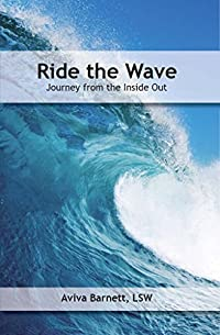 Ride the Wave: Journey From The Inside Out
