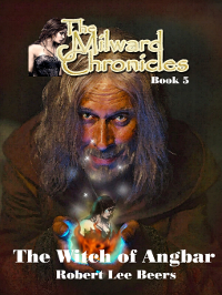 The Witch of Angbar (The Milward Chronicles #5)