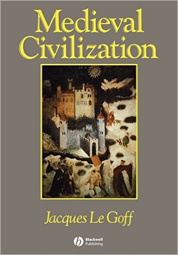 le goff jacques medieval civilization 400 1500