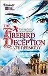 The Firebird Deception (The Strongbox Chronicles #2)