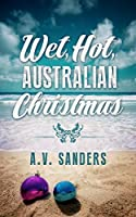 Wet, Hot, Australian Christmas