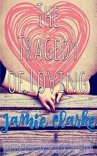 The Tragedy of Loving Jamie Clarke
