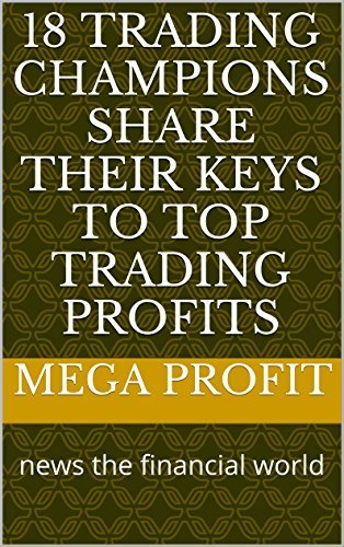 18 Trading Champions Share Their Keys To Top Trading Profits (1996)