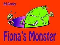 Fiona's Monster