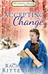 Accepting Change: Laura's Diary (The Diaries of the Woodsmall Sisters #3)