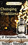 Changing Traditions (The Diaries of the Woodsmall Sisters)