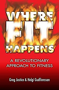 Where FIT Happens: A Revolutionary Approach to Fitness