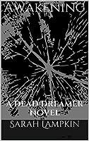 Awakening (A Dead Dreamer Novel 3)